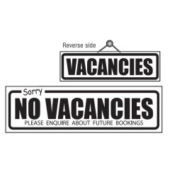 Black on White Reversible (No) Vacancies Sign 14x44cm