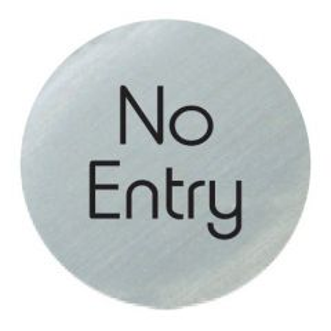 Satin Silver 'No Entry' Door Disc 75mm
