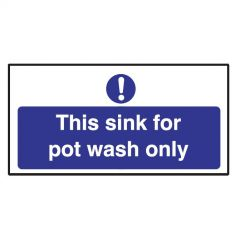 This Sink For Pot Wash Only Sticker 10x20cm