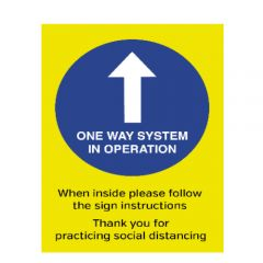 A4 Waterproof Plastic One Way System In Operation Social Distancing Guidance Poster 210x297mm