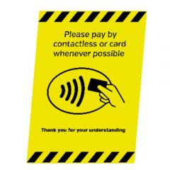 A5 Plastic Display Card & Contactless Payments Wherever Possible Notice 148x210mm 1mm Thick