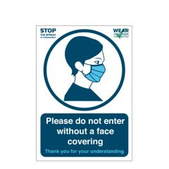 'Please do not enter without a face covering' A4 Waterproof Plastic Poster 210x297mm