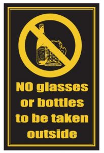 No Glasses or Bottles To Be Taken Outside Traditional Bar Notice 170x260mm
