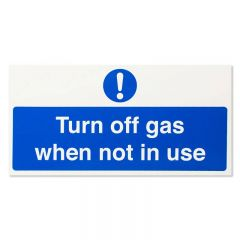 Turn gas off when not in use Sign