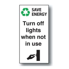 Turn Lights Off When Not in Use Self Adhesive Vinyl Sign