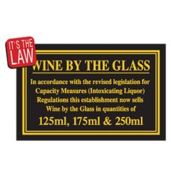 Wine By The Glass Traditional Bar Notice 125 / 175 / 250ml