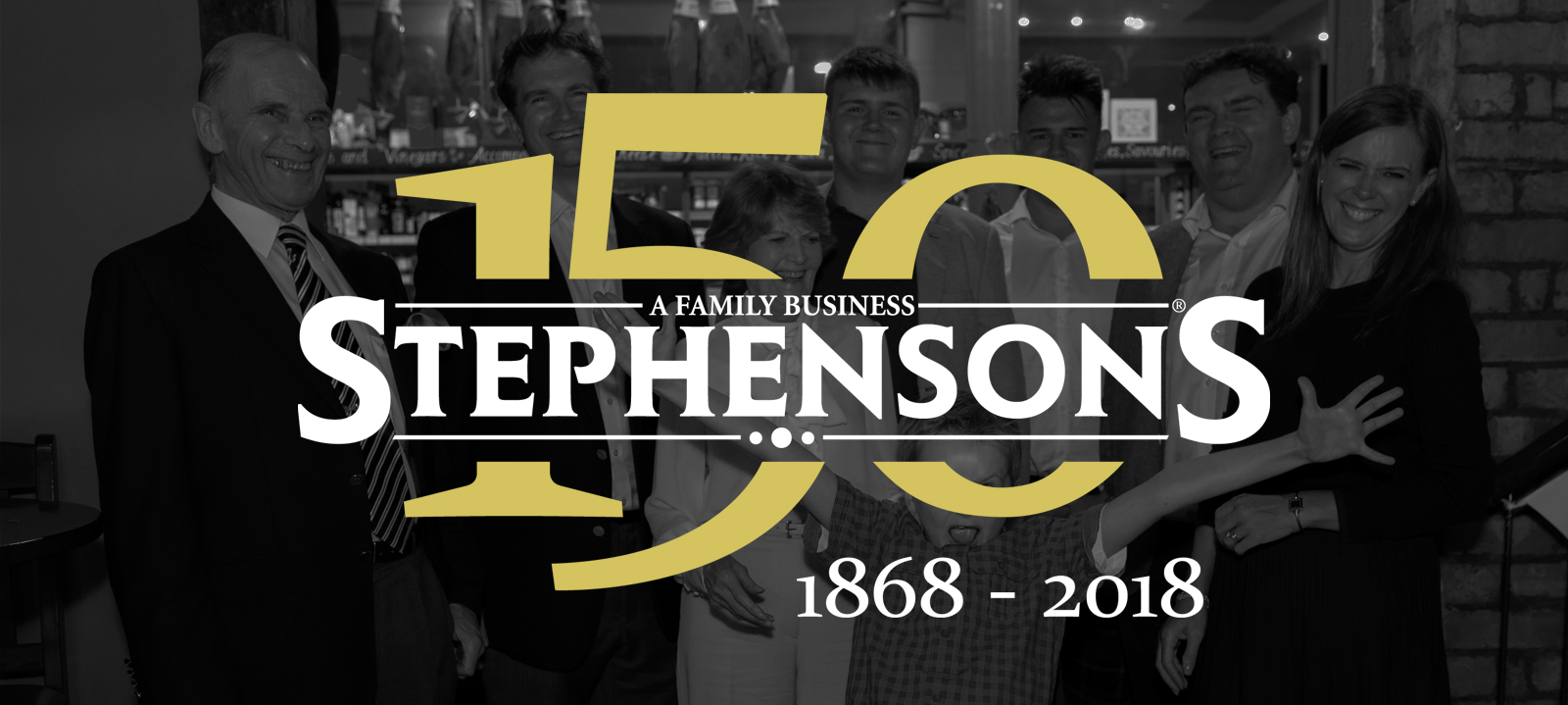 The Stephenson family celebrate the historic 150th anniversary of the company
